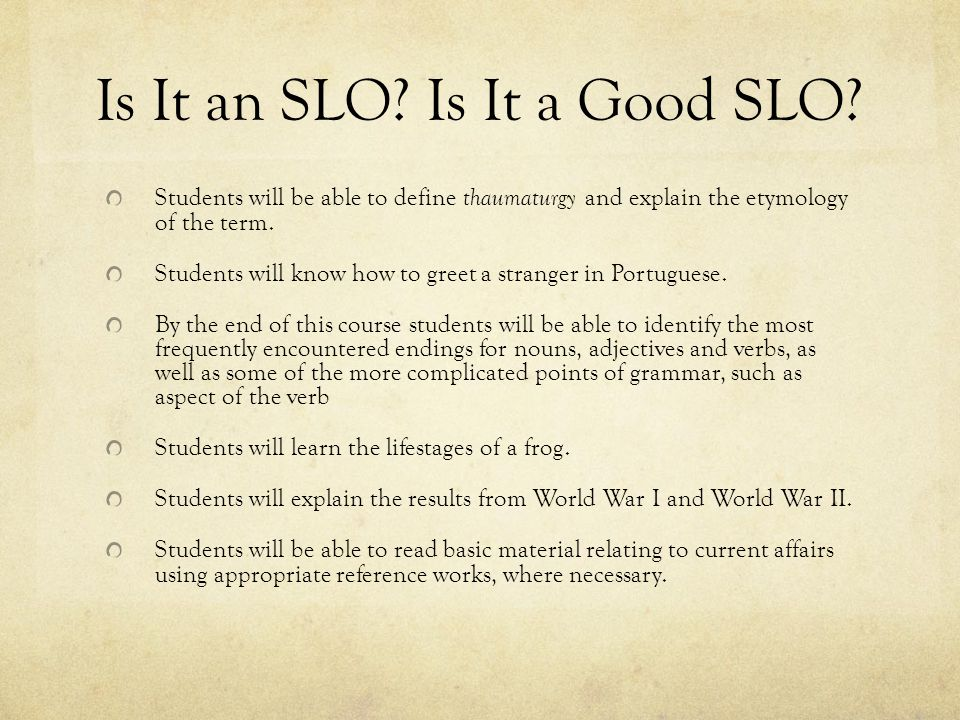 Is It an SLO. Is It a Good SLO.