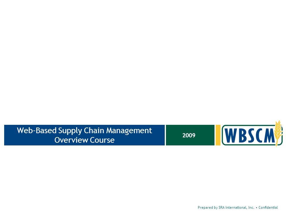 22 Prepared by SRA International, Inc. Confidential WBSCM Status