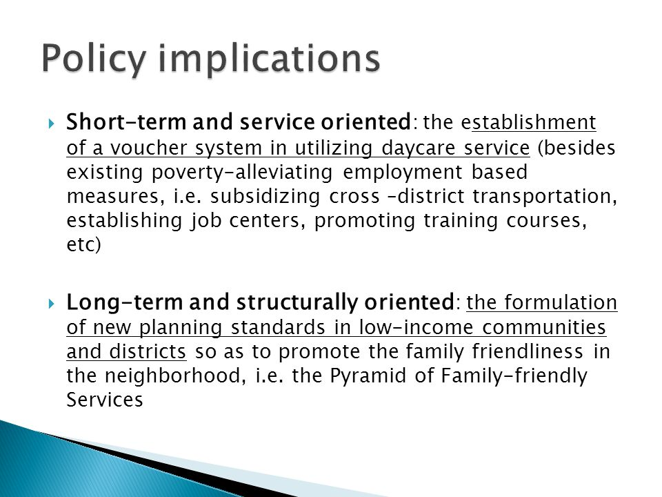 Short-term and service oriented : the establishment of a voucher system in utilizing daycare service (besides existing poverty-alleviating employment