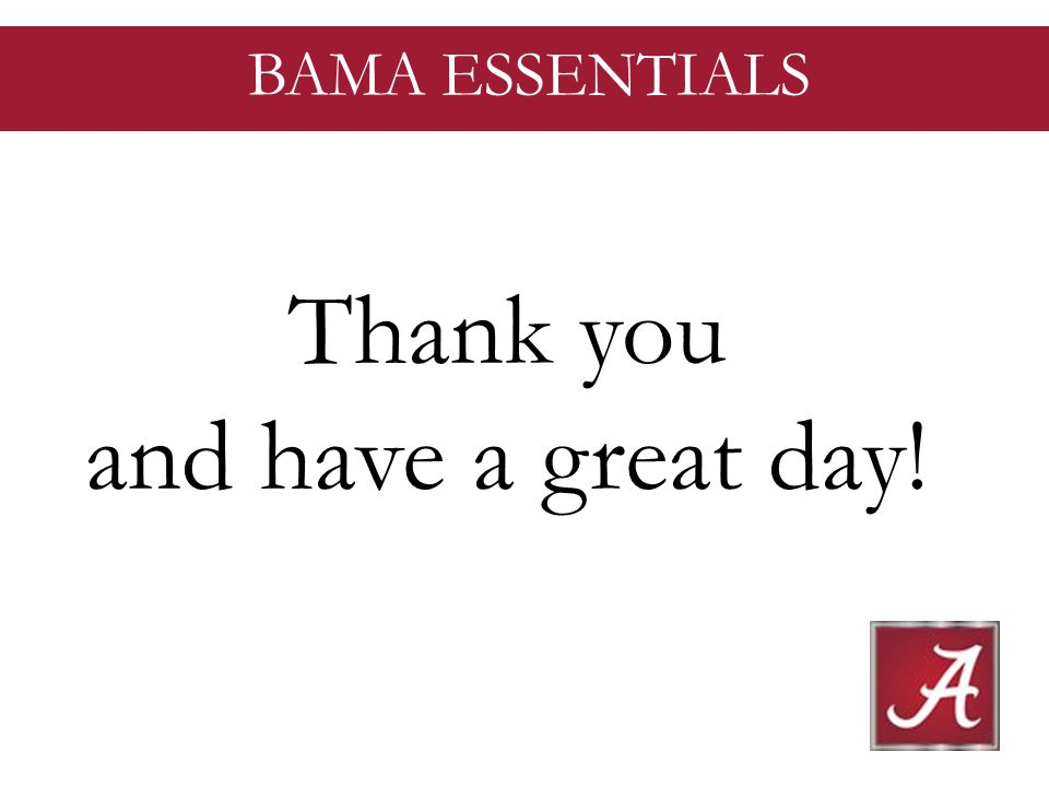 BAMA ESSENTIALS Thank you and have a great day!