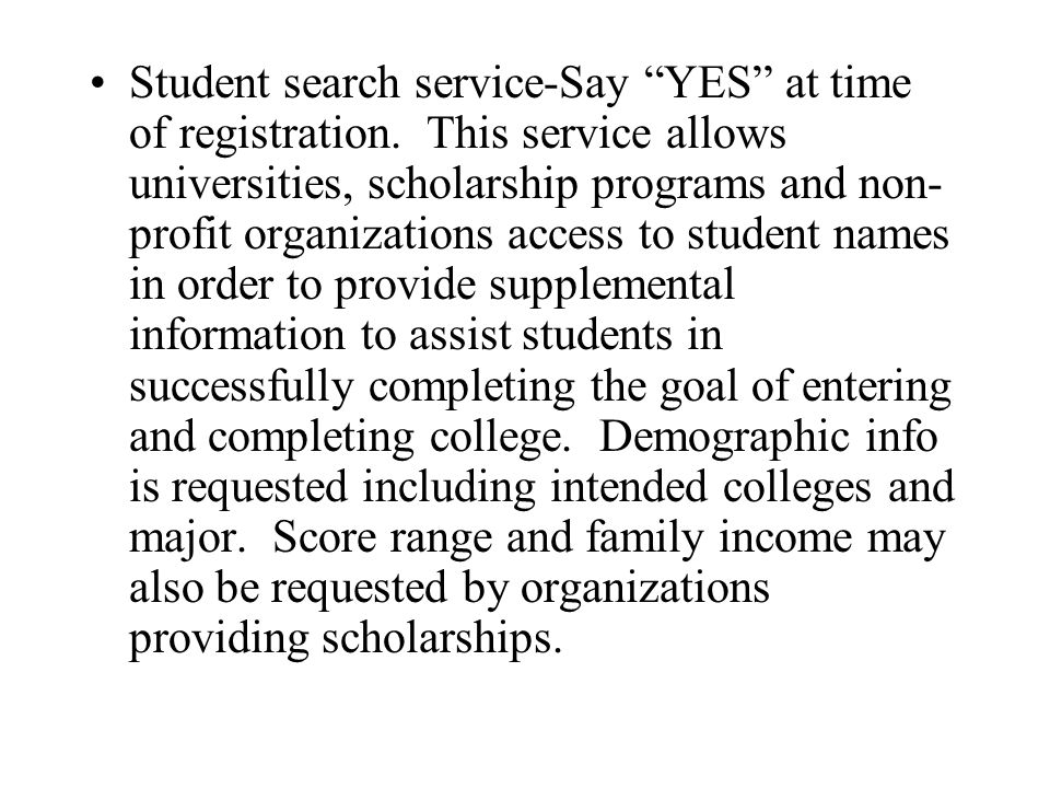 Student search service-Say YES at time of registration.