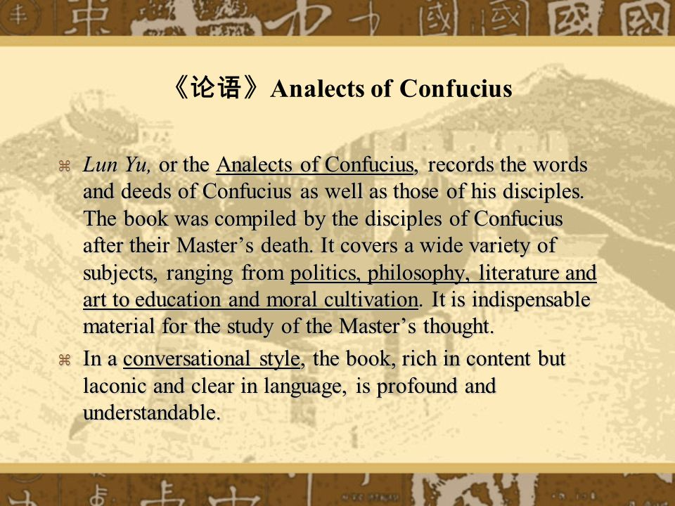 Analects of Confucius Confucius said, Is it not a pleasure after all to practice in due time what one has learnt.