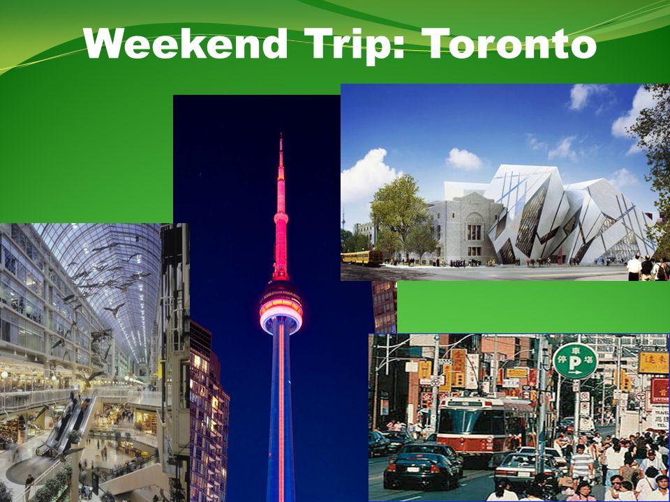 Weekend Trip: Toronto