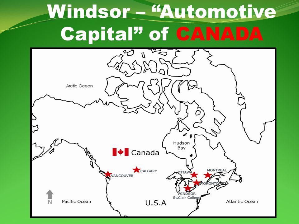 Windsor – Automotive Capital of CANADA