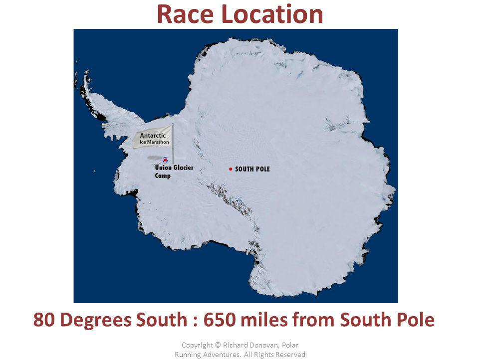 Race Location 80 Degrees South : 650 miles from South Pole Copyright © Richard Donovan, Polar Running Adventures.