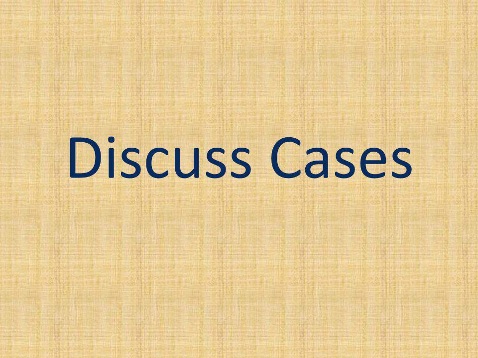 Discuss Cases