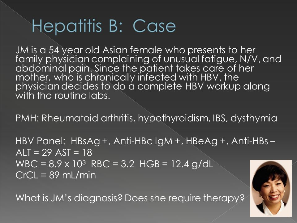 JM is a 54 year old Asian female who presents to her family physician complaining of unusual fatigue, N/V, and abdominal pain. Since the patient takes