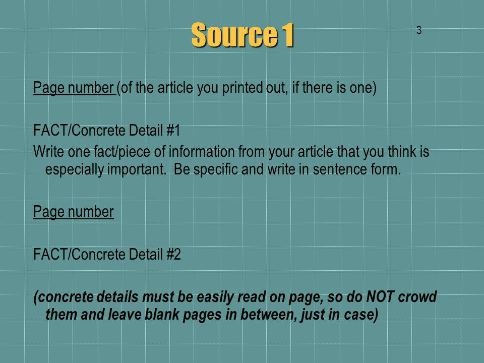 Source 1 Continue recording concrete details.You need a minimum of 6 from each article.