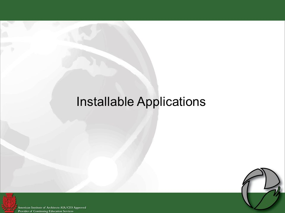 Installable Applications