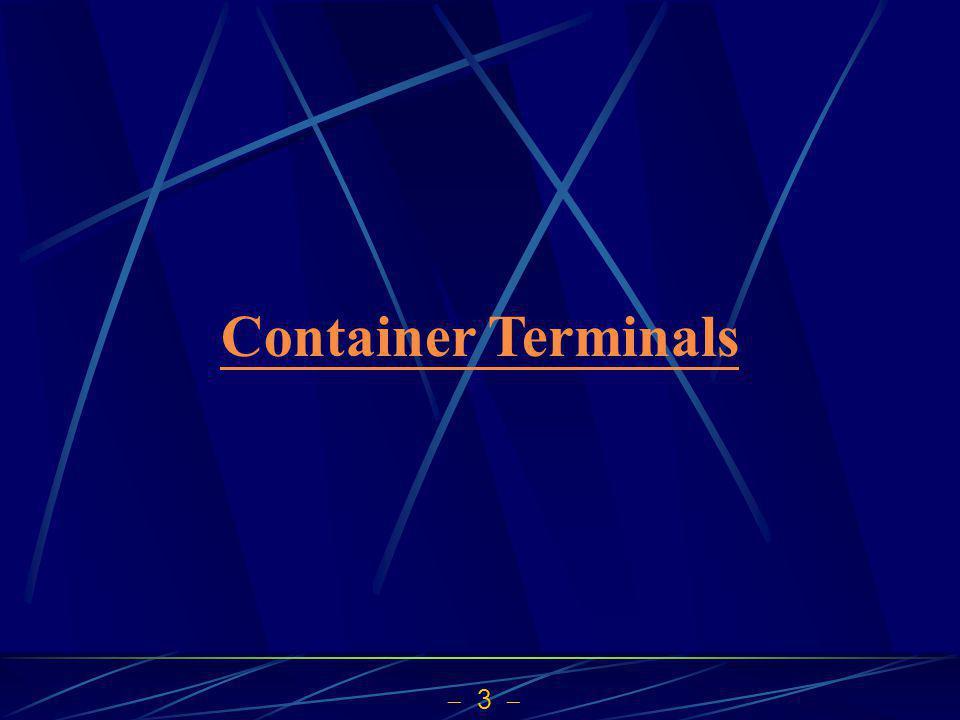 3 Container Terminals