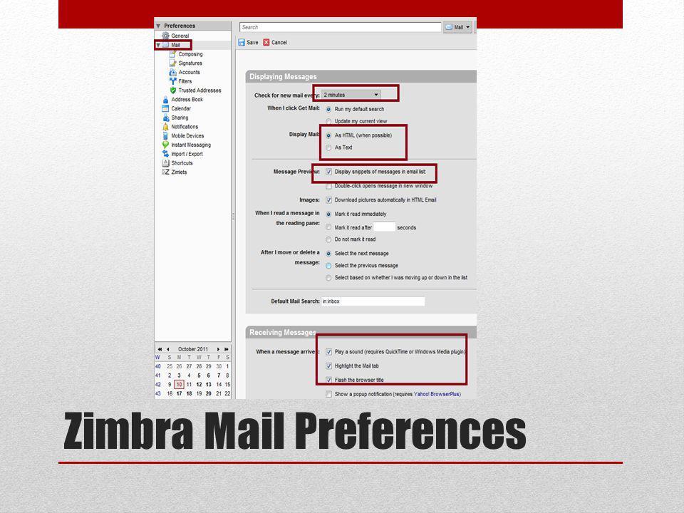 Zimbra Mail Preferences