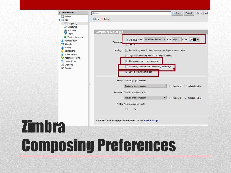 Zimbra Composing Preferences
