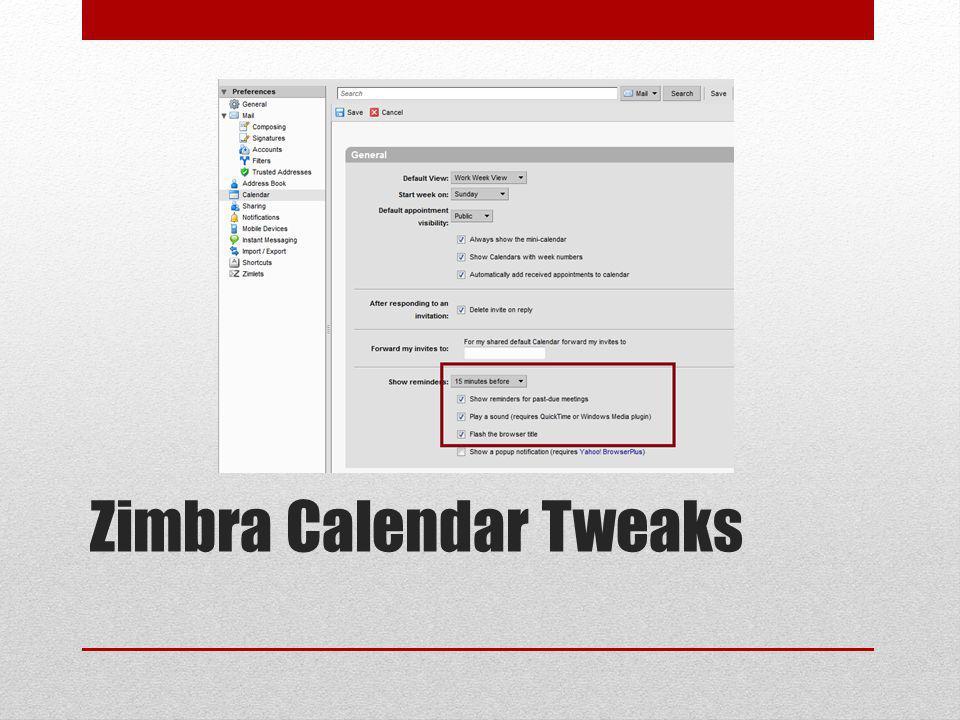 Zimbra Calendar Tweaks