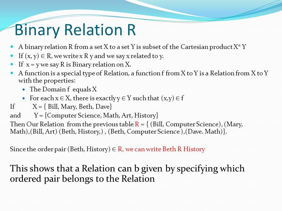 Metrics of Relations A matrix is a convent way to represent a relation.