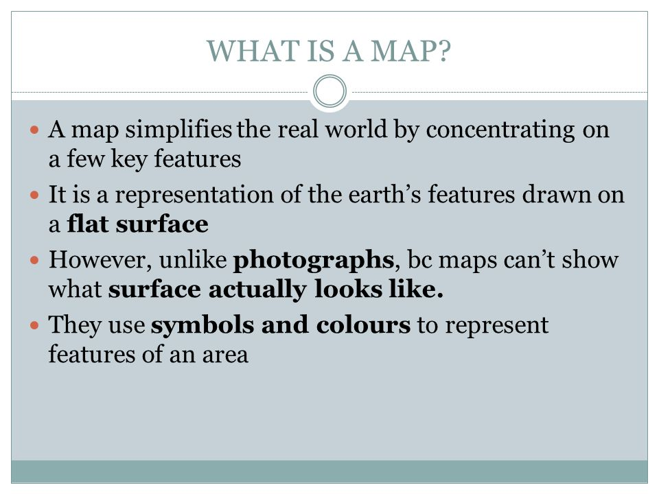 Map Making Skills There are certain features that all maps have on them.