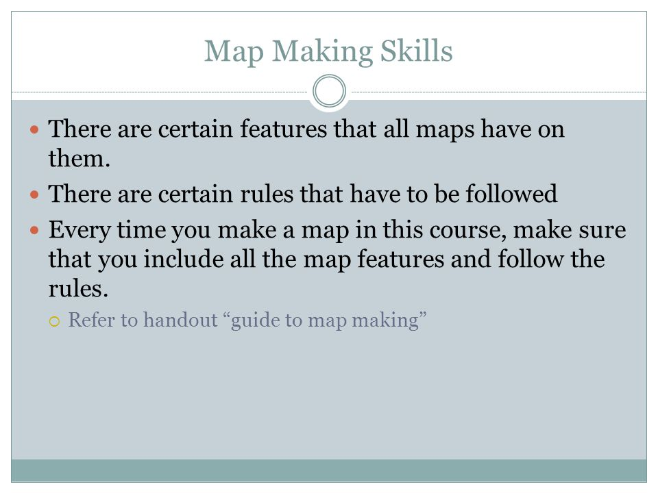 Map Requirements Take this time to fill in the blanks on your worksheet