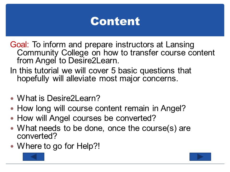 Introduction In light of LCCs expiring contract with Angel, the school has decided to pursue other options.