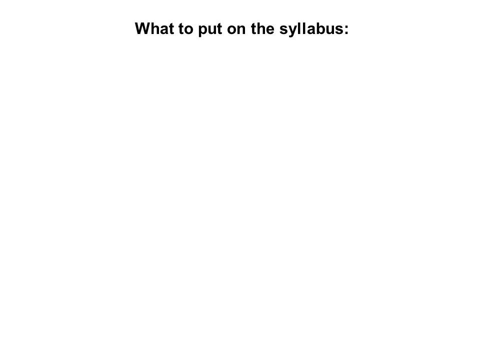 What to put on the syllabus: