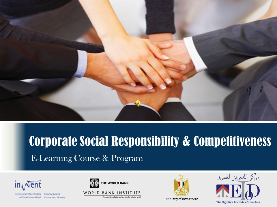 Corporate Social Responsibility & Competitiveness E-Learning Course & Program Ministry of Investment