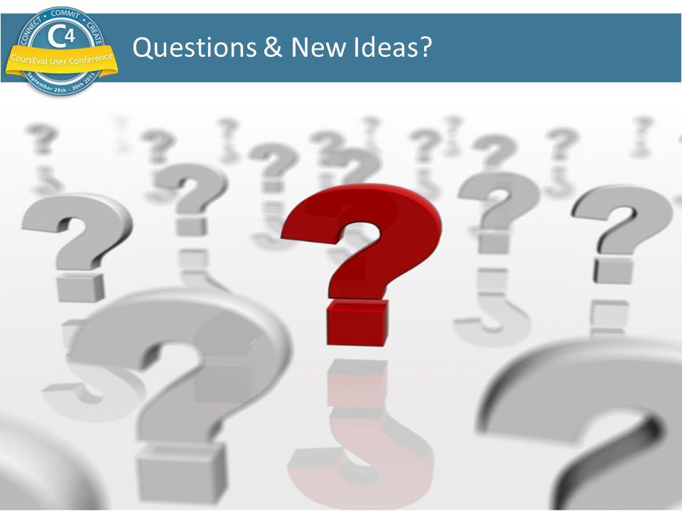 SLIDE 16 Questions & New Ideas?