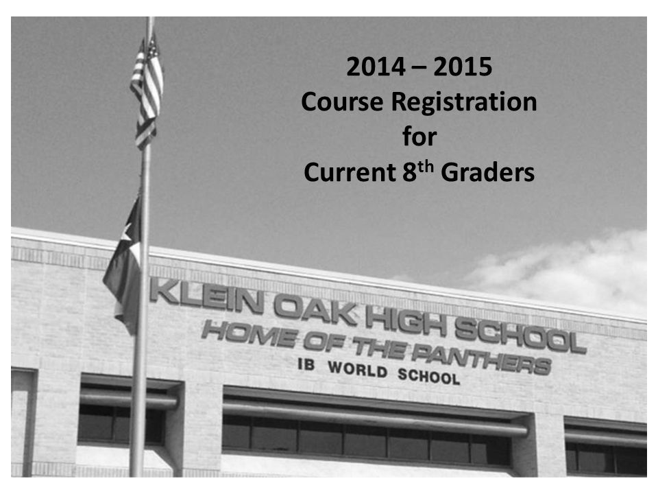 2014 – 2015 Course Registration for Current 8 th Graders