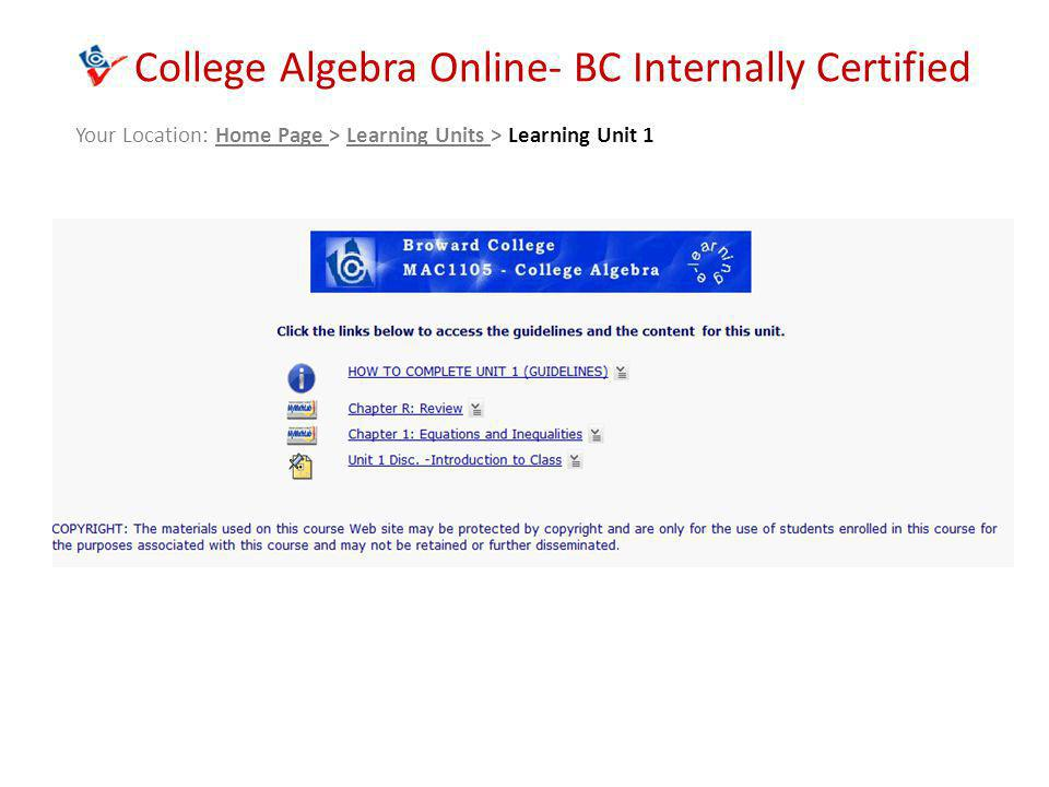 College Algebra Online- BC Internally Certified Your Location: Home Page > Learning Units > Learning Unit 1