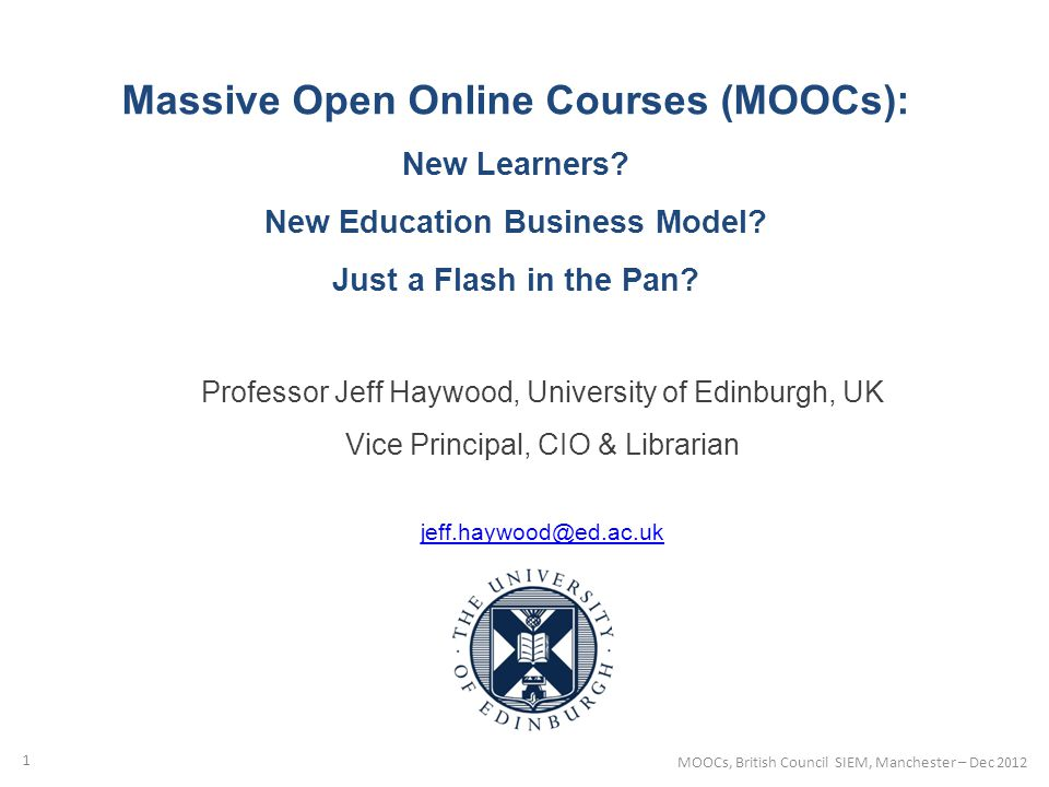 Massive Open Online Courses (MOOCs): New Learners.
