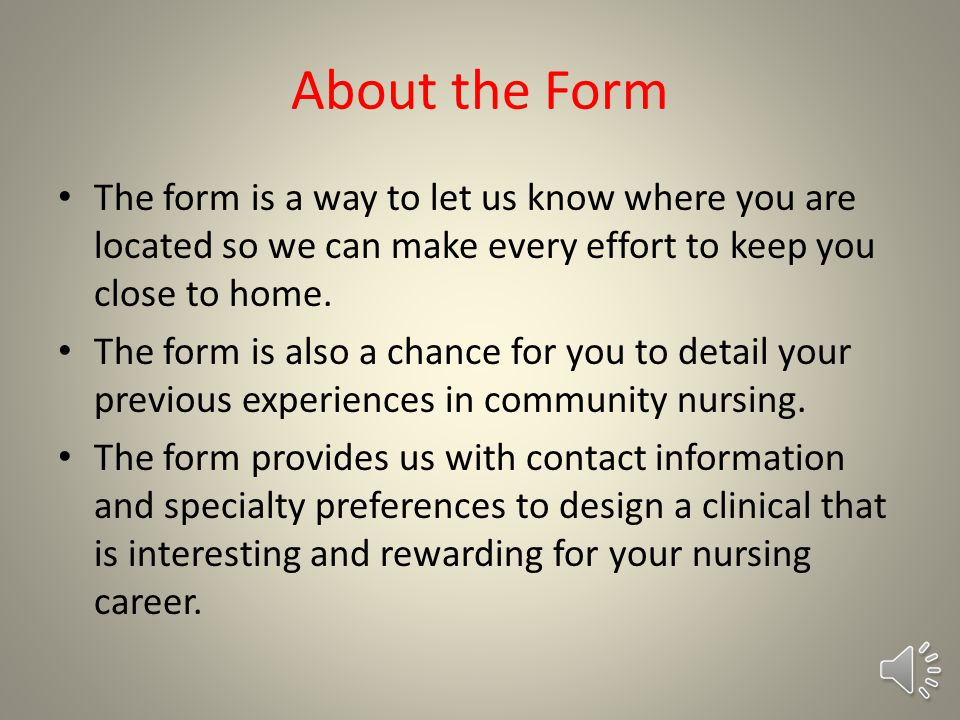 How do I find out about the clinical placement There is an RN-BSN request form that you can fill out online.