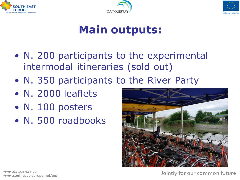 Main outputs: N. 200 participants to the experimental intermodal itineraries (sold out) N. 350 participants to the River Party N. 2000 leaflets N. 100