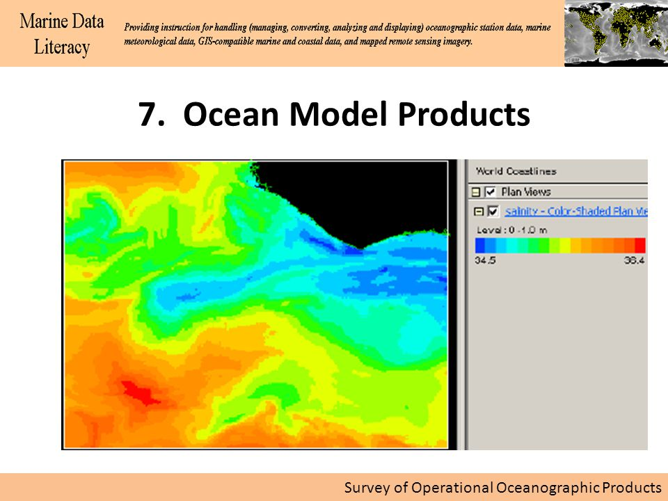 Survey of Operational Oceanographic Products 7. Ocean Model Products