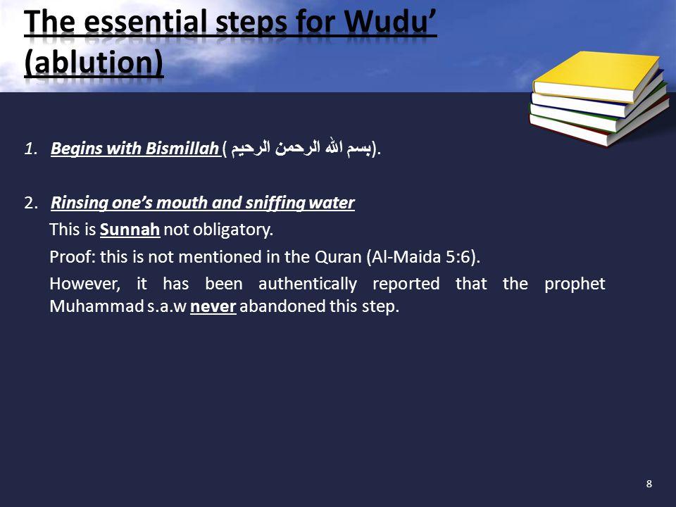 1. Begins with Bismillah ( بسم الله الرحمن الرحيم ).