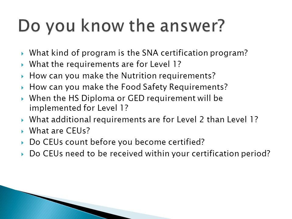 What kind of program is the SNA certification program.