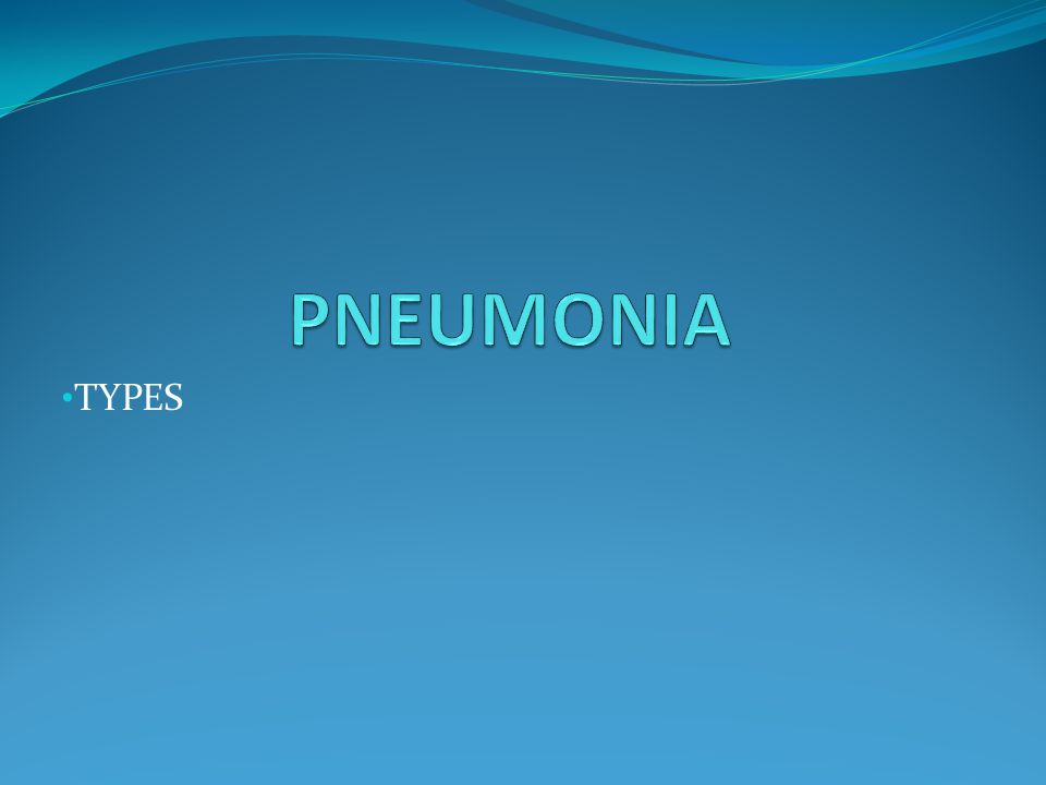 COMMUNITY ACQUIRED ACUTE PNEUMONIA CAUSATIVE AGENTS MORPHOLOGY COMPLICATIONS CLINICAL COURSE