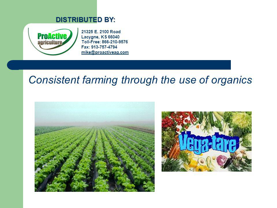 Consistent farming through the use of organics E.