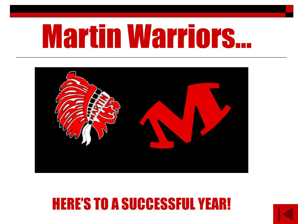 HERES TO A SUCCESSFUL YEAR! Martin Warriors…