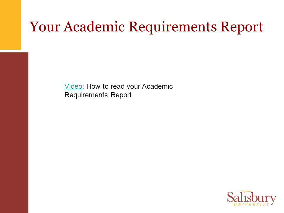 Your Academic Requirements Report VideoVideo: How to read your Academic Requirements Report