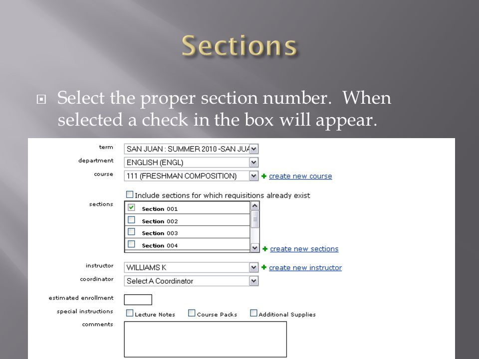 Select the proper section number. When selected a check in the box will appear.