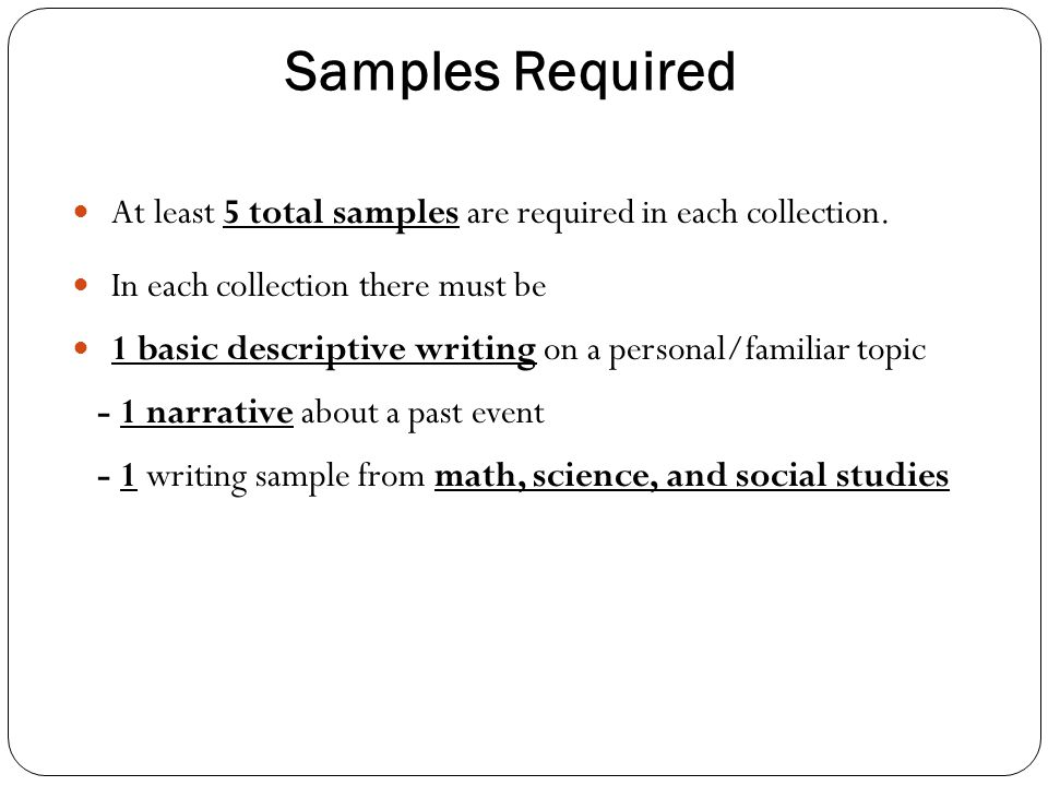 Samples Required At least 5 total samples are required in each collection.
