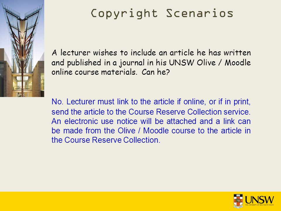 A lecturer wishes to include an article he has written and published in a journal in his UNSW Olive / Moodle online course materials.