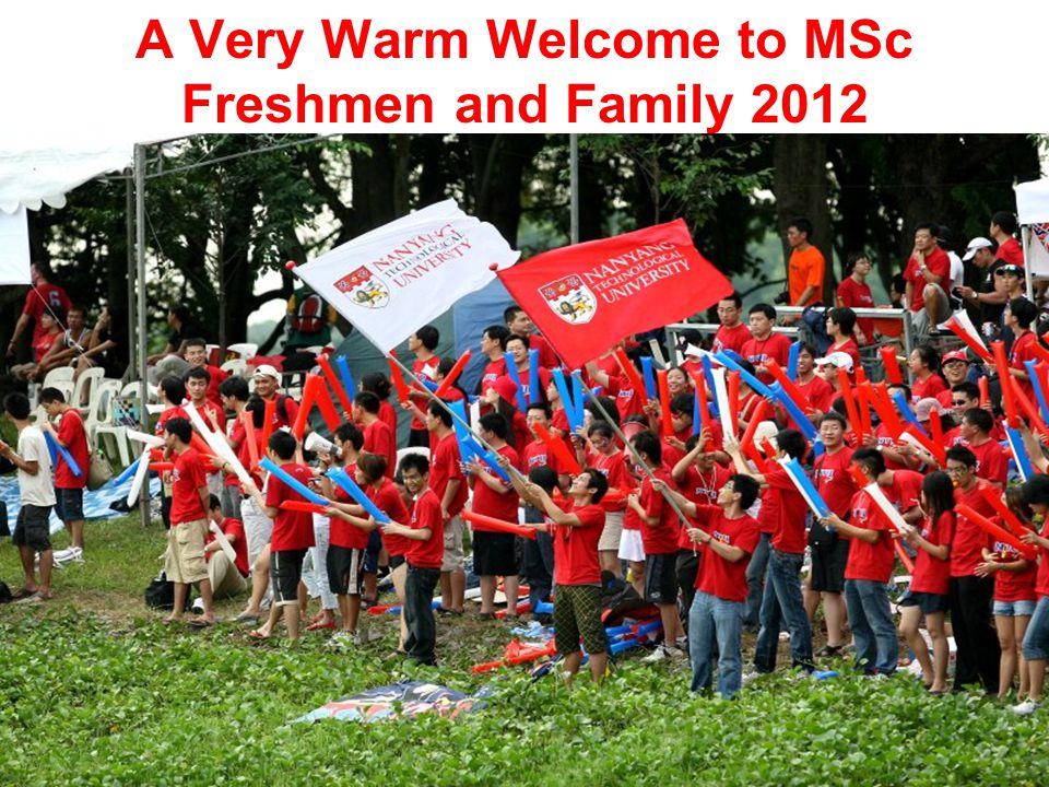 A Very Warm Welcome to MSc Freshmen and Family 2012