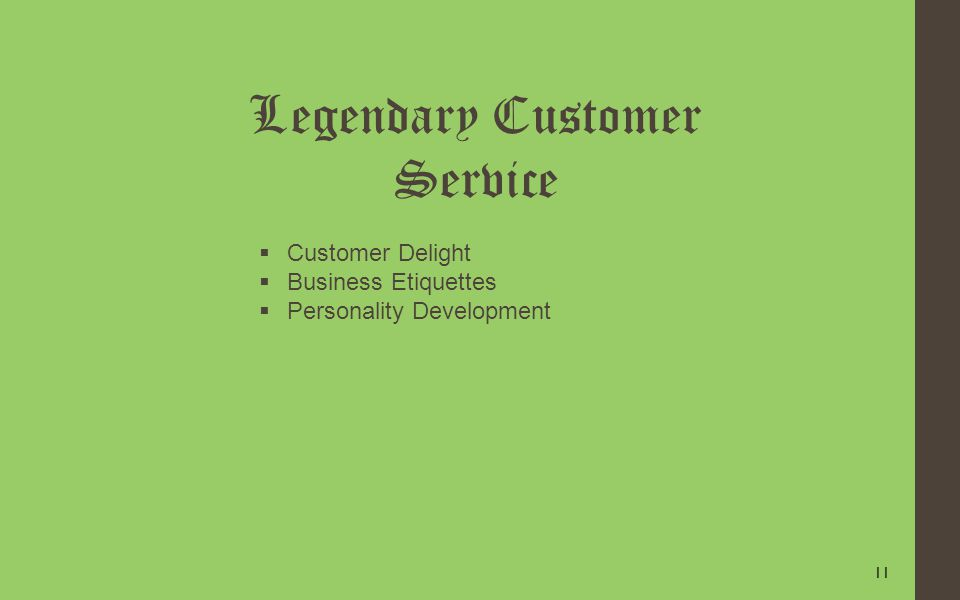 11 Legendary Customer Service Customer Delight Business Etiquettes Personality Development