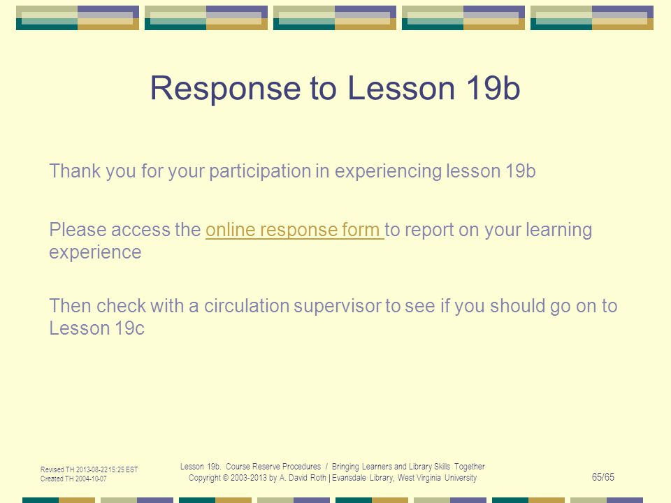 Revised TH 2013-08-22 15:25 EST Created TH 2004-10-07 Lesson 19b.