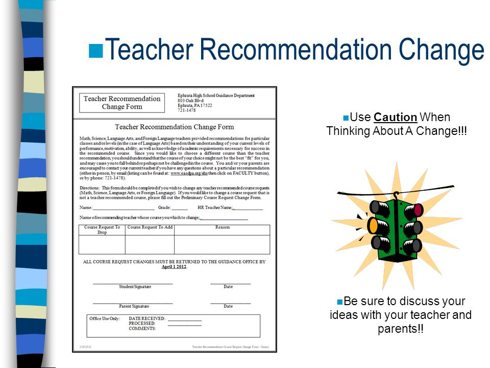 Teacher Recommendation Change Use Caution When Thinking About A Change!!.