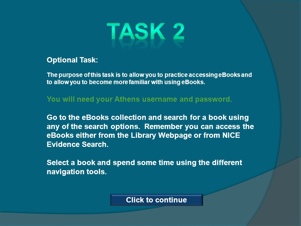 Optional Task: The purpose of this task is to allow you to practice accessing eBooks and to allow you to become more familiar with using eBooks. You w