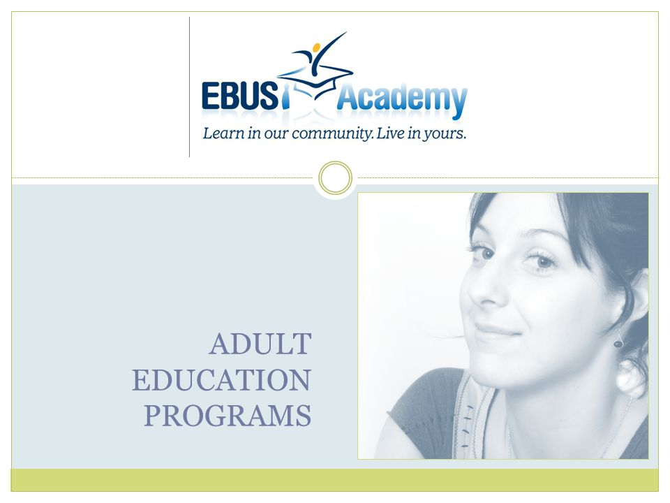 ADULT EDUCATION PROGRAMS