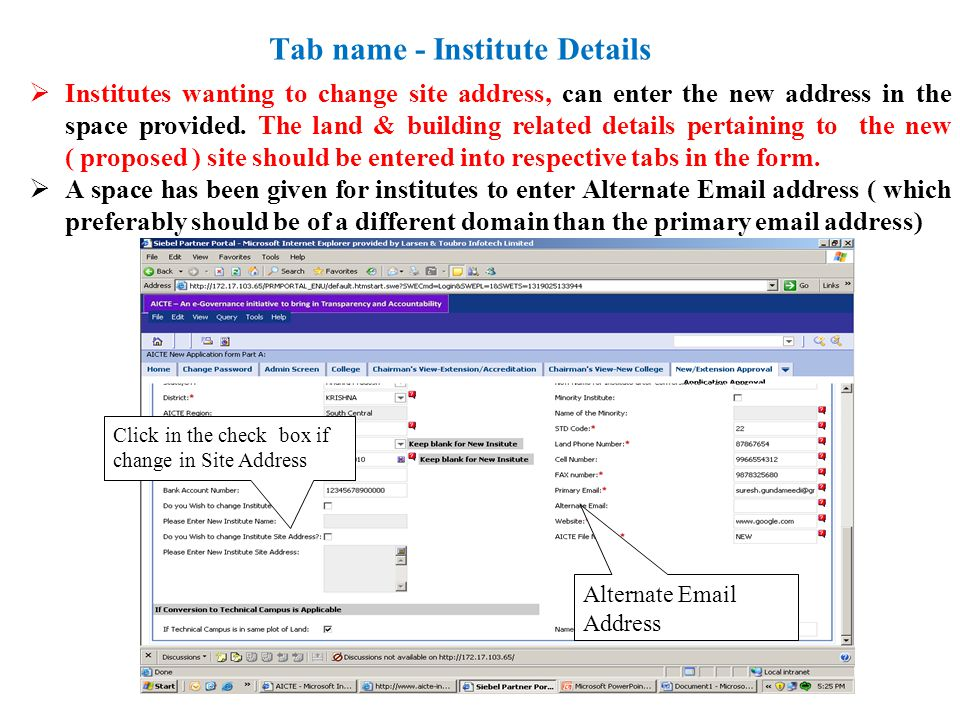Tab name - Institute Details Institutes wanting to change site address, can enter the new address in the space provided.