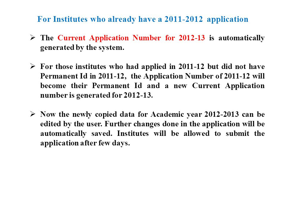 Institutes can enter a Programme just once and will have to enter New Programme/Existing Programme against it.