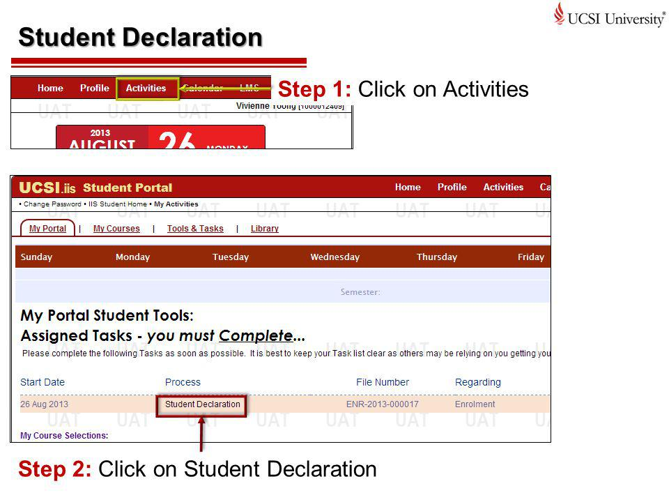 Student Declaration Step 1: Click on Activities Step 2: Click on Student Declaration