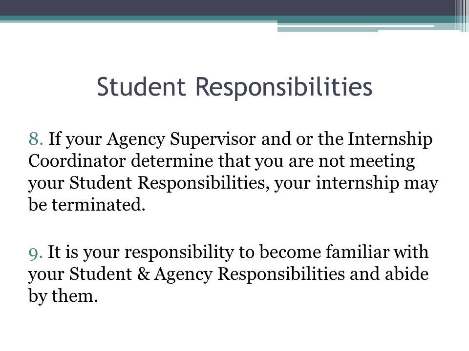 Student Responsibilities 8.