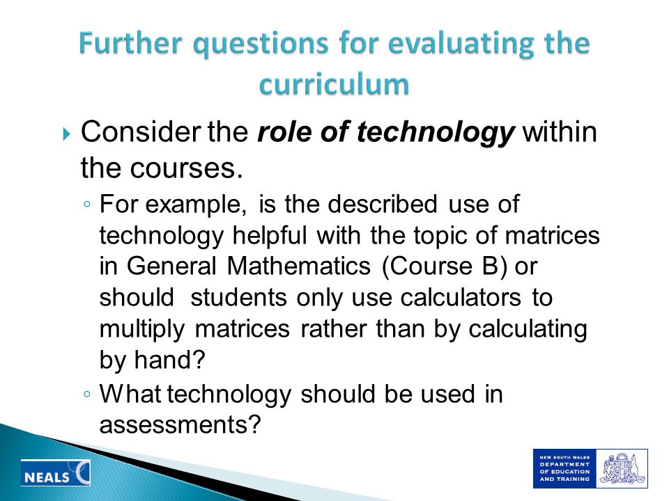 Consider the role of technology within the courses.